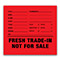 Fresh Trade In/ Not For Sale Decals {100/pack}